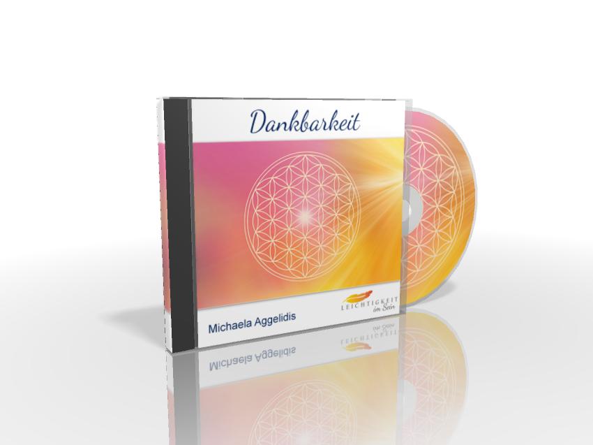 CD 1 - Dankbarkeit -DEVA - Prozess von Michaela Aggelidis - Leichtigkeit im Sein